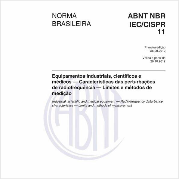 Equipamentos industriais, científicos e médicos - Características das perturbações de radiofrequência - Limites e métodos de medição