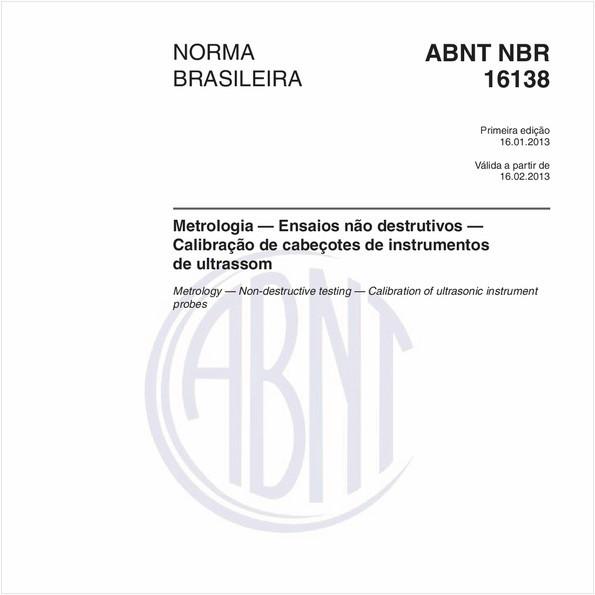 Metrologia — Ensaios não destrutivos — Calibração de cabeçotes de instrumentos de ultrassom