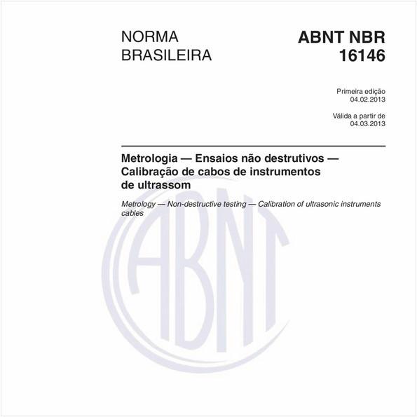 Metrologia — Ensaios não destrutivos — Calibração de cabos de instrumentos de ultrassom