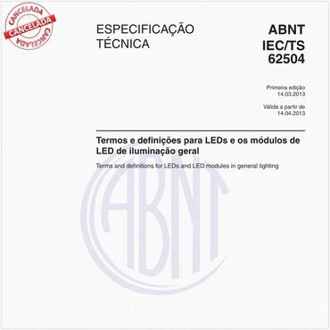 ABNT IEC/TS62504 de 03/2013