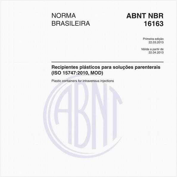 Recipientes plásticos para soluções parenterais (ISO 15747:2010, MOD)