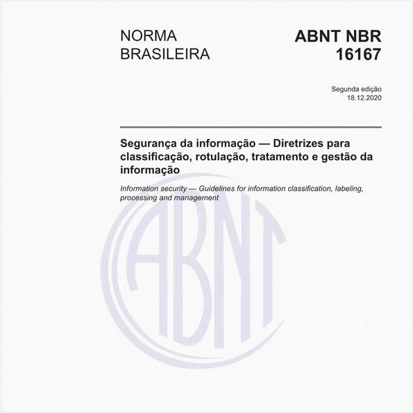 Segurança da Informação — Diretrizes para classificação, rotulação e tratamento da informação