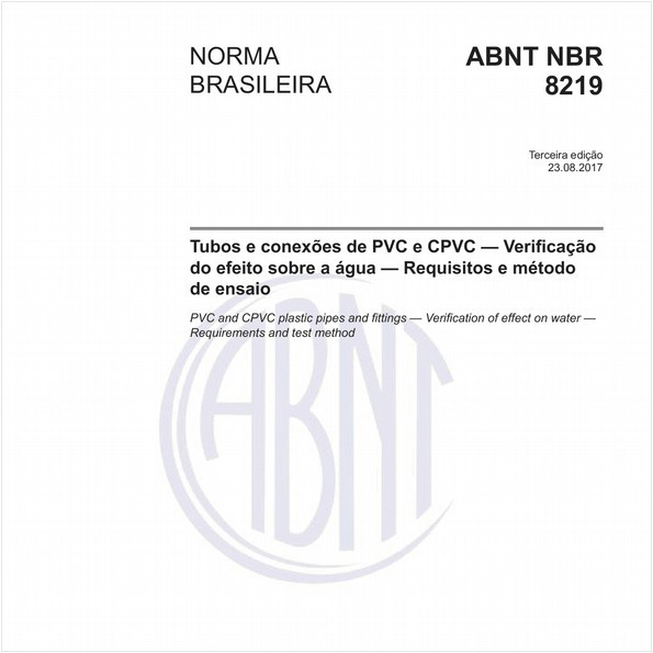Tubos e conexões de PVC e CPVC - Verificação do efeito sobre a água - Requisitos e método de ensaio