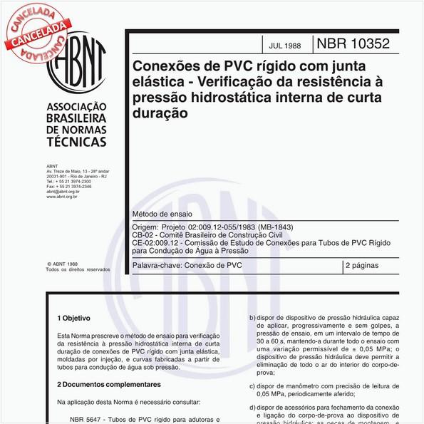 Conexões de PVC rígido com junta elástica - Verificação da resistência à pressão hidrostática interna de curta duração - Método de ensaio