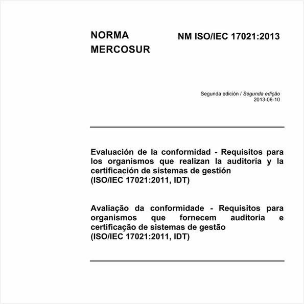 Avaliação da conformidade - Requisitos para organismos que fornecem auditoria ecertificação de sistemas de gestão (ISO/IEC 17021:2011, IDT)
