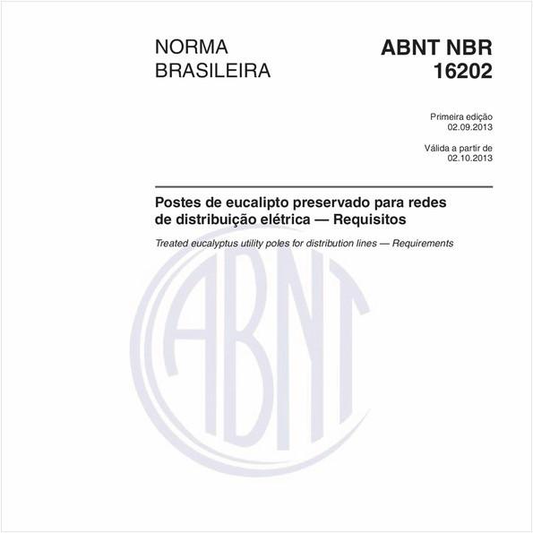 Postes de eucalipto preservado para redes de distribuição elétrica — Requisitos