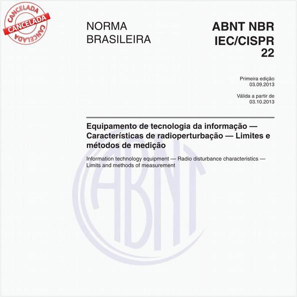 Equipamento de tecnologia da informação - Características de radioperturbação - Limites e métodos de medição