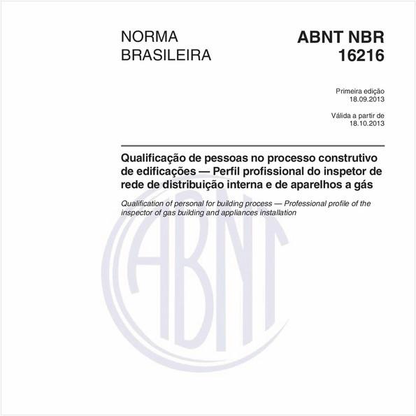 Qualificação de pessoas no processo construtivo de edificações — Perfil profissional do inspetor de rede de distribuição interna e de aparelhos a gás