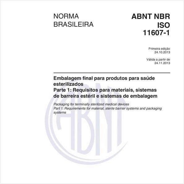 Embalagem final para produtos para saúde esterilizados - Parte 1: Requisitos para materiais, sistemas de barreira estéril e sistemas de embalagem
