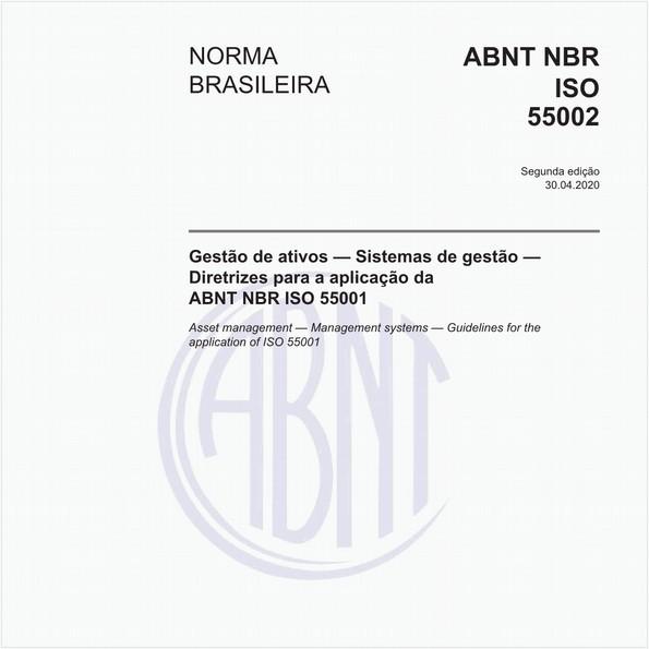 Gestão de ativos - Sistemas de gestão - Diretrizes para a aplicação da ABNT NBRISO55001