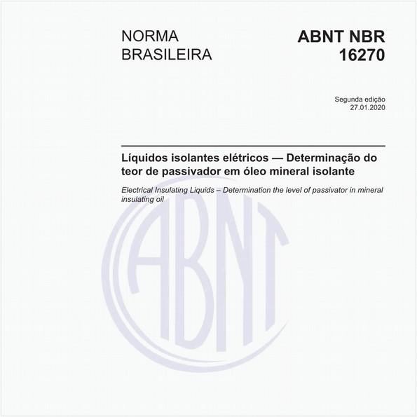Líquidos isolantes elétricos — Determinação do teor de passivador em óleo mineral isolante — Métodos de ensaio