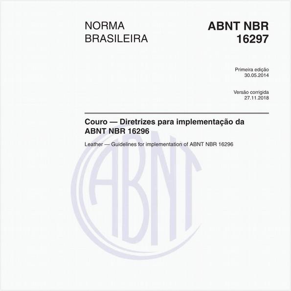 Couro — Diretrizes para implementação da ABNT NBR 16296