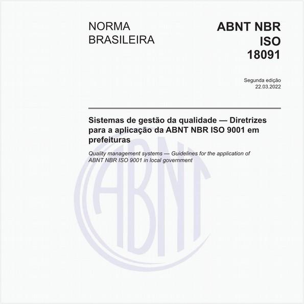 Sistemas de Gestão da Qualidade - Diretrizes para a aplicação da ABNT NBR ISO 9001:2008 em prefeituras