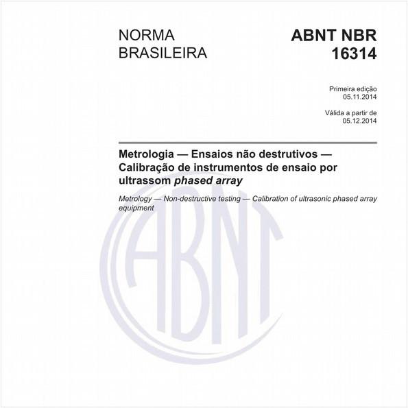 Metrologia — Ensaios não destrutivos — Calibração de instrumentos de ensaio por ultrassom phased array