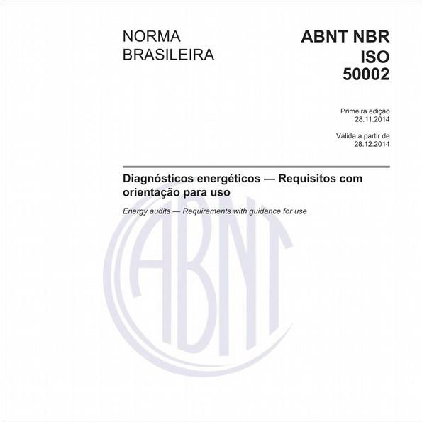 Diagnósticos energéticos - Requisitos com orientação para uso