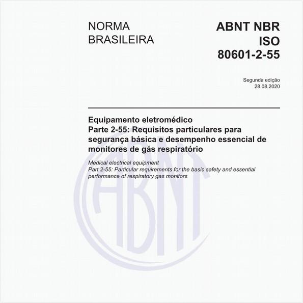 Equipamento eletromédico - Parte 2-55: Requisitos particulares para segurança básica e desempenho essencial de monitores de gás respiratório