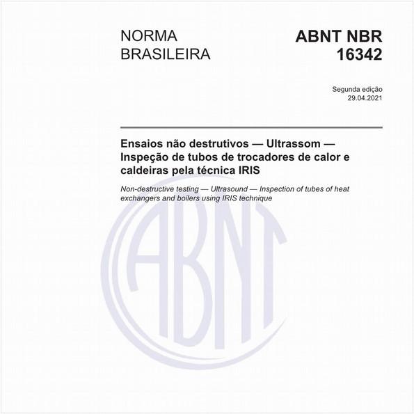 Ensaios não destrutivos - Ultrassom - Inspeção de tubos de trocadores de calor e caldeiras pela técnica IRIS
