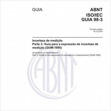 ABNT ISO/IEC GUIA98-3 de 12/2014