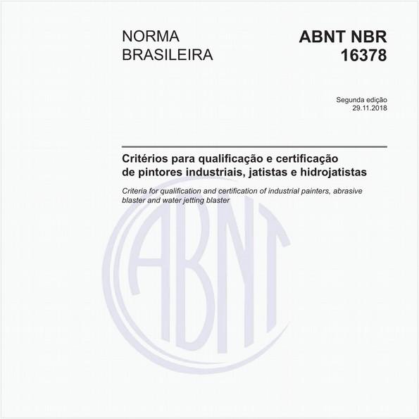 Critérios para qualificação e certificação de pintores industriais, jatistas e hidrojatistas