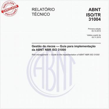 ABNT ISO/TR31004 de 10/2015