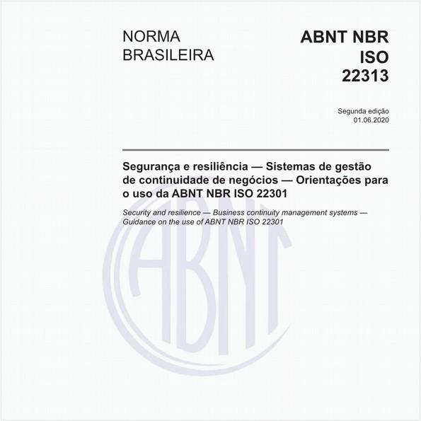 Segurança e resiliência — Sistemas de gestão de continuidade de negócios — Orientações para o uso da ABNT NBR ISO 22301