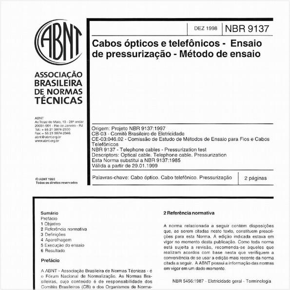 Cabos ópticos e telefônicos - Ensaio de pressurização - Método de ensaio