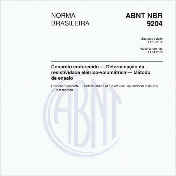 Concreto endurecido — Determinação da resistividade elétrico-volumétrica — Método de ensaio