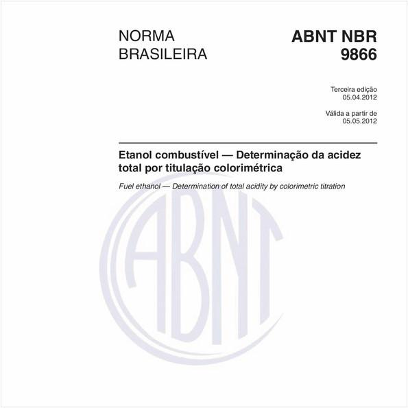 Etanol combustível — Determinação da acidez total por titulação colorimétrica