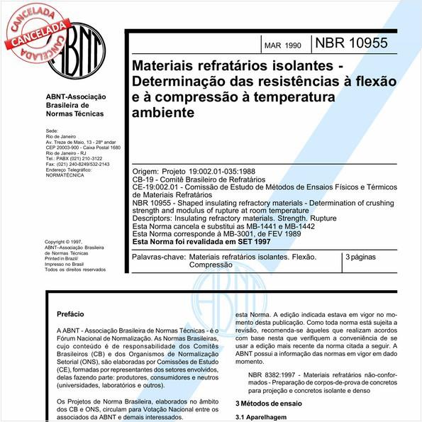 Materiais refratários isolantes - Determinação das resistências à flexão e à compressão à temperatura ambiente