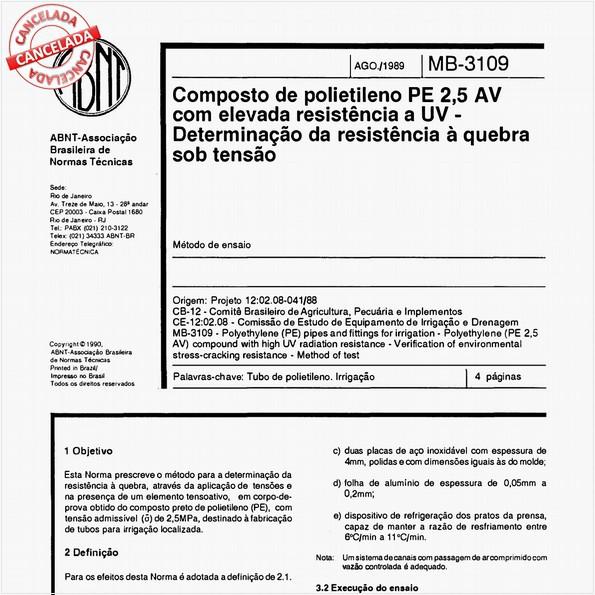 Composto de polietileno PE 2,5 AV com elevada resistência a UV - Determinação da resistência à quebra sob tensão