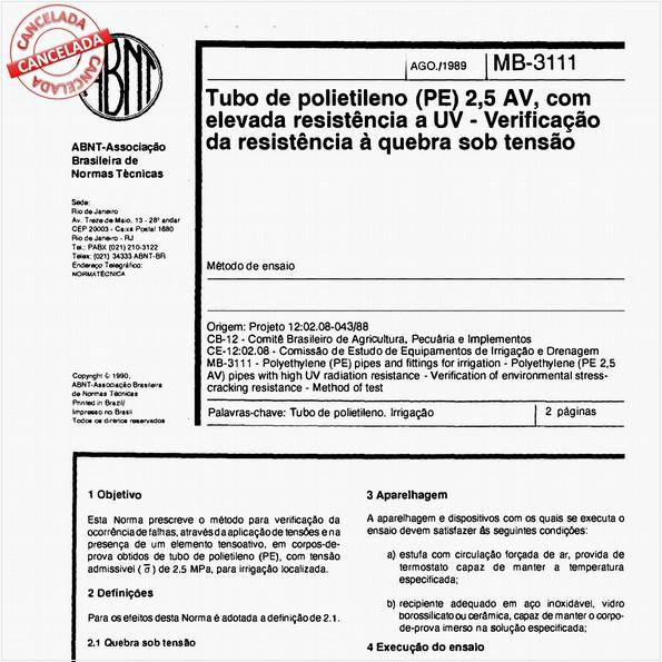 Tubo de polietileno PE 2,5 AV com elevada resistência a UV - Verificação da resistência à quebra sob tensão