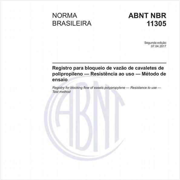 Registro para bloqueio de vazão de cavaletes de polipropileno - Resistência ao uso - Método de ensaio