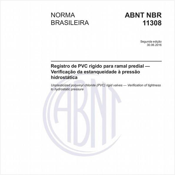 Registro de PVC rígido para ramal predial - Verificação da estanqueidade à pressão hidrostática
