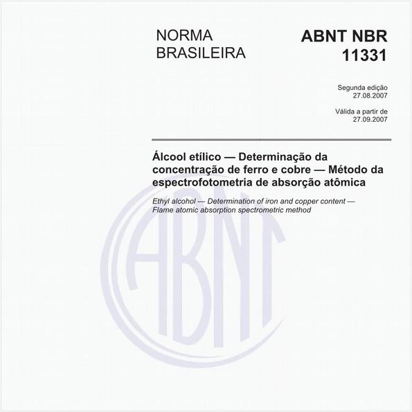 Álcool etílico - Determinação da concentração de ferro e cobre - Método da espectrofotometria de absorção atômica