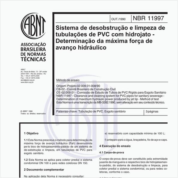Sistema de desobstrução e limpeza de tubulações de PVC com hidrojato - Determinação da máxima força de avanço hidráulico - Método de ensaio