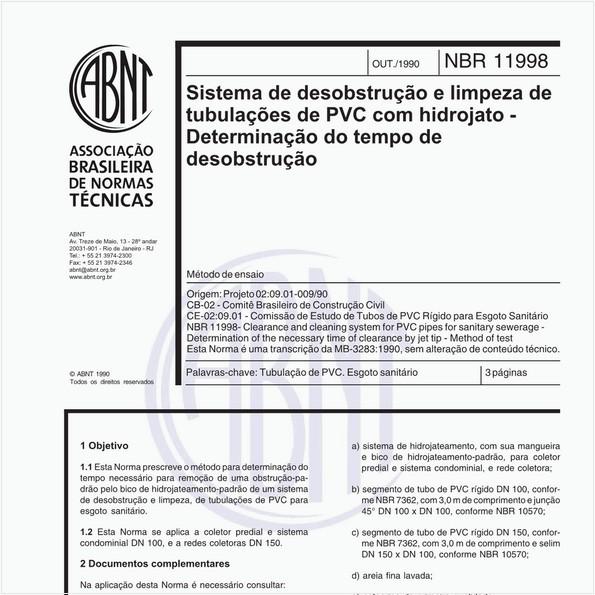 Sistema de desobstrução e limpeza de tubulações de PVC com hidrojato - Determinação do tempo de desobstrução - Método de ensaio