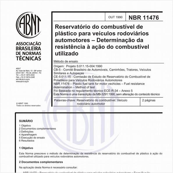 Reservatório do combustível de plástico para veículos rodoviários automotores - Determinação da resistência à ação do combustível utilizado - Métod de ensaio