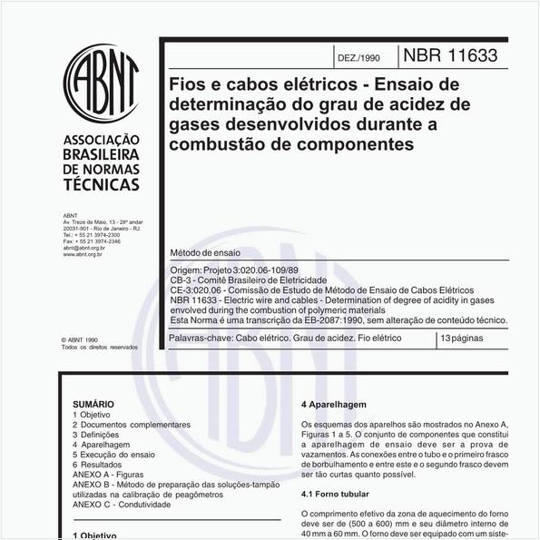 Fios e cabos elétricos - Ensaio de determinação do grau de acidez de gases desenvolvidos durante a combustão de componentes - Método de ensaio
