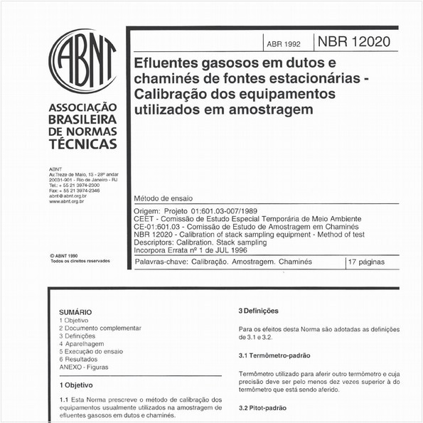 Efluentes gasosos em dutos e chaminés de fontes estacionárias - Calibração dos equipamentos utilizados em amostragem - Método de ensaio