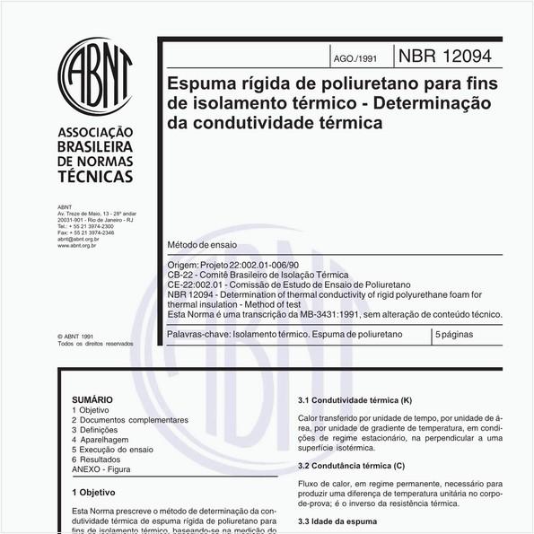 Espuma rígida de poliuretano para fins de isolamento térmico - Determinação da condutividade térmica - Método de ensaio