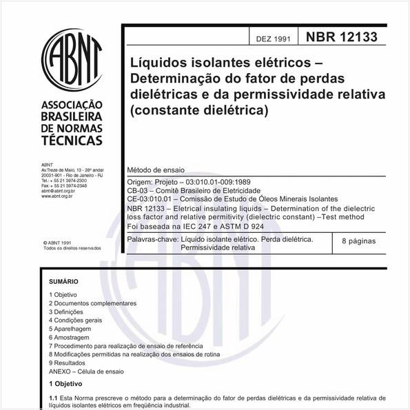 Líquidos isolantes elétricos - Determinação do fator de perdas dielétricas e da permissividade relativa (constante dielétrica) - Método de ensaio