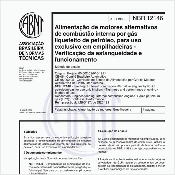 Alimentação de motores alternativos de combustão interna por gás liquefeito de petróleo, para uso exclusivo em empilhadeiras - Verificação da estanqueidade e funcionamento - Método de ensaio