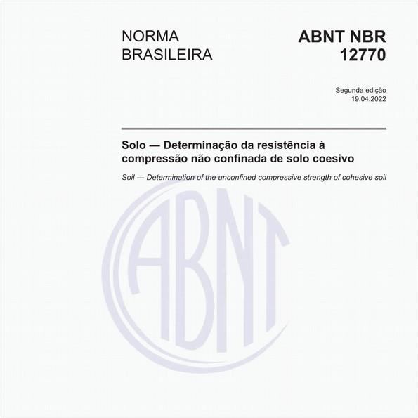 Solo coesivo - Determinação da resistência à compressão não confinada - Método de ensaio
