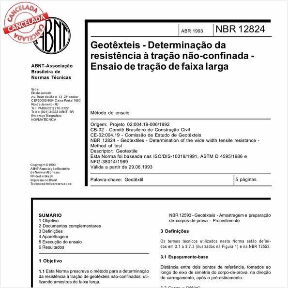 Geotêxteis - Determinação da resistência à tração não-confinada - Ensaio de tração de faixa larga