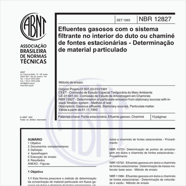Efluentes gasosos com o sistema filtrante no interior do duto ou chaminé de fontes estacionárias - Determinação de material particulado - Método de ensaio