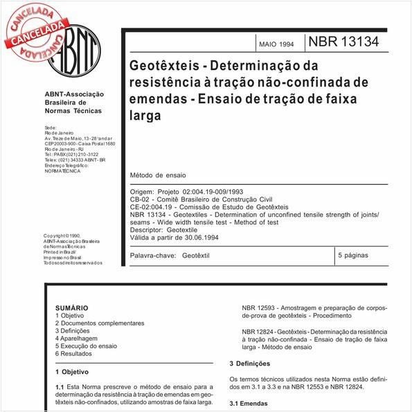 Geotêxteis - Determinação da resistência à tração não-confinada de emendas - Ensaio de tração de faixa larga
