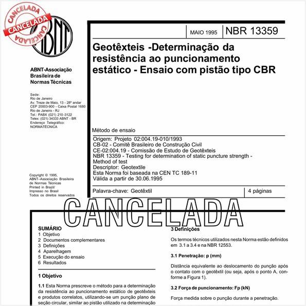Geotêxteis - Determinação da resistência ao puncionamento estático - Ensaio com pistão tipo CBR