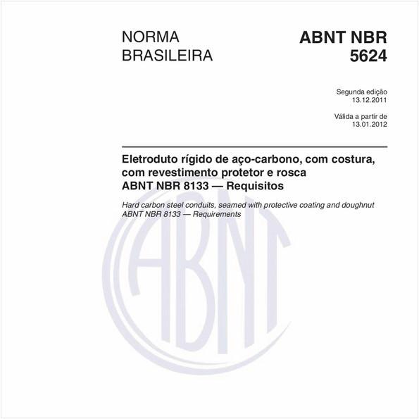 Eletroduto rígido de aço-carbono, com costura, com revestimento protetor e rosca ABNT NBR 8133 — Requisitos