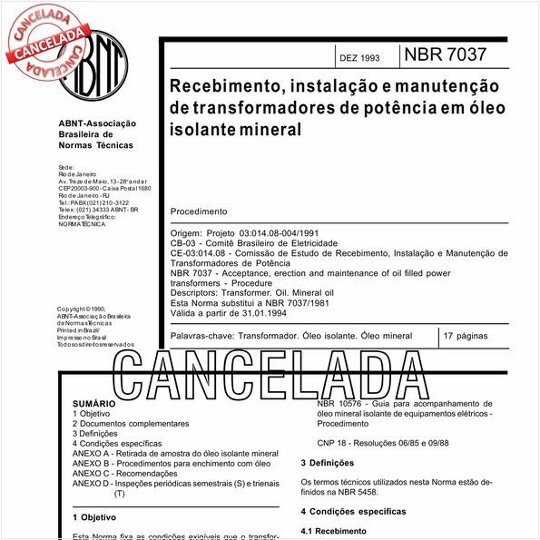 Recebimento, instalação e manutenção de transformadores de potência em óleo isolante mineral