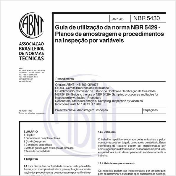 Guia de utilização da norma ABNT/NB 309-04 - Planos de amostragem e procedimentos na inspeção por variáveis.